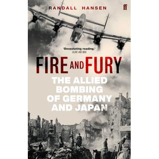 Fire and Fury: The Allied Bombing of Germany and Japan (Bog, Paperback / softback)
