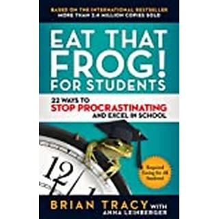 Eat That Frog! For Students: 22 Ways to Stop... (Bog, Paperback / softback)