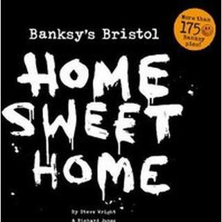 Banksy's Bristol: Home Sweet Home (Bog, Paperback / softback)