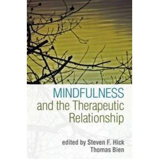 Mindfulness and the Therapeutic Relationship (Storpocket, 2010)