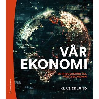 Vår ekonomi - En introduktion till världsekonomin