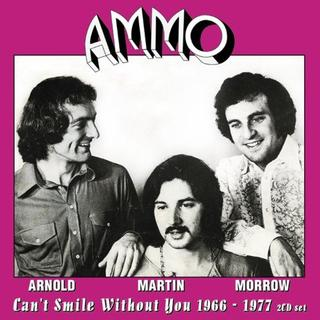 Ammo - Can't Smile Without You (1966-1977