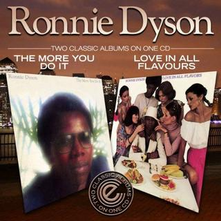 Dyson Ronnie - More You Do It/love In All Flavours