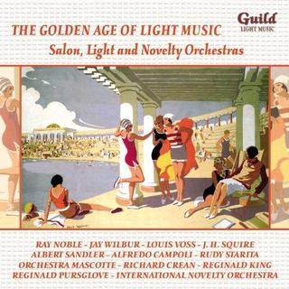 Various Artists - The Golden Age of Light Music: Salon, Light and Novelty Orchestras