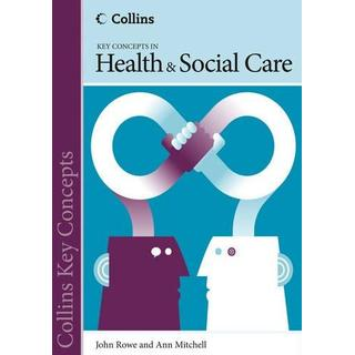 Collins Key Concepts - Health and Social Care