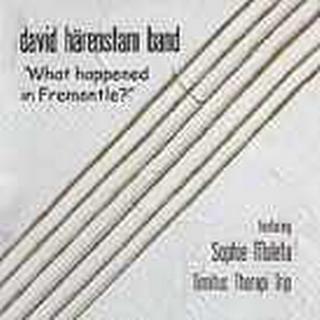 Härenstam Band - What Happened In Fremantle