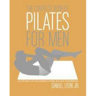 The Complete Book Of Pilates For Men (Pocket, 2005)