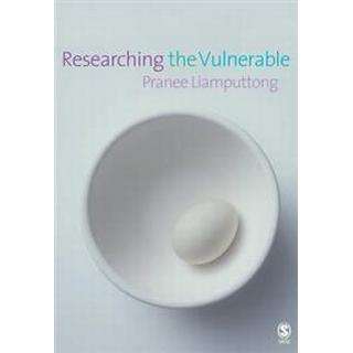 Researching the Vulnerable (Häftad, 2006)