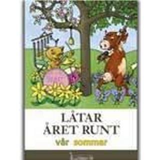 Låtar året runt: vår sommar (Inbunden, 2004)