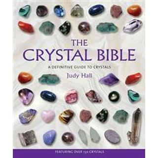 The Crystal Bible: A Definitive Guide to Crystals (Häftad, 2003)