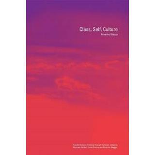Class, self, culture (Häftad, 2003)