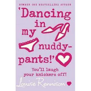 Dancing in My Nuddy-pants! (Häftad, 2006)
