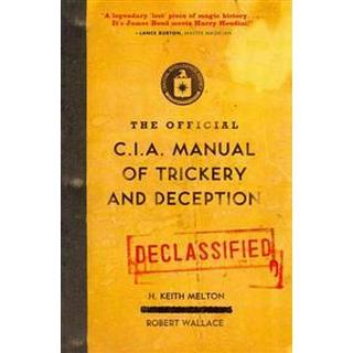 The Official CIA Manual of Trickery and Deception (Häftad, 2010)