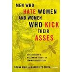 Men Who Hate Women and Women Who Kick Their Asses
