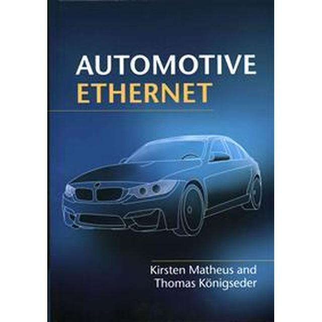 Automotive Ethernet (Inbunden, 2014)