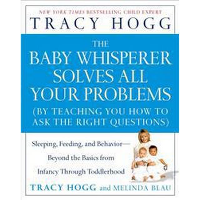 The Baby Whisperer Solves All Your Problems (Pocket, 2006)