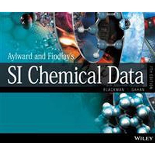 Aylward and Findlay's SI Chemical Data, 7th Edition (Häftad, 2013)