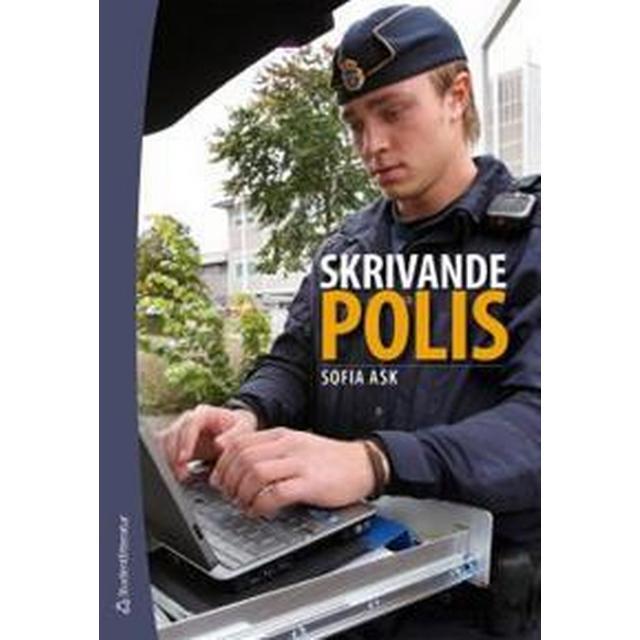 Skrivande polis (Häftad, 2013)