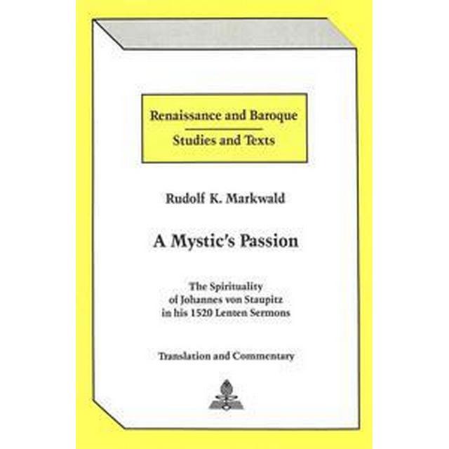 A Mystic's Passion (Inbunden, 1990)