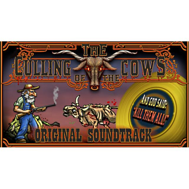 The Culling Of The Cows: Original Soundtrack Edition
