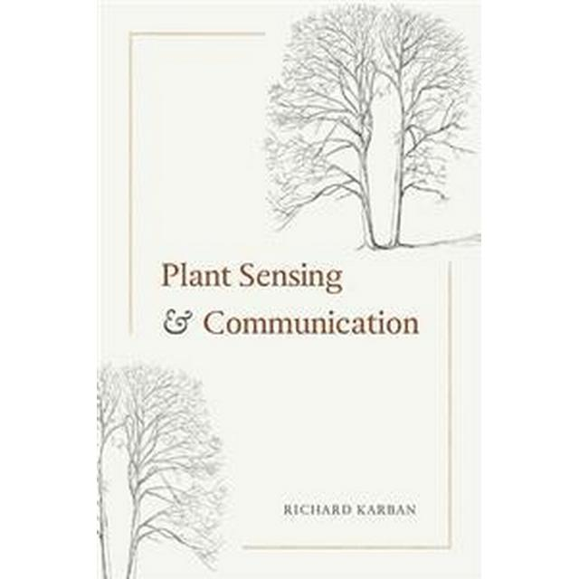 Plant Sensing & Communication (Pocket, 2015) • Se priser