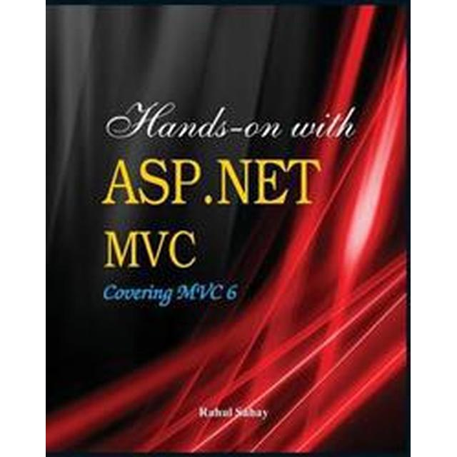 Hands on with ASP.Net MVC - Covering MVC 6 (Häftad, 2014)