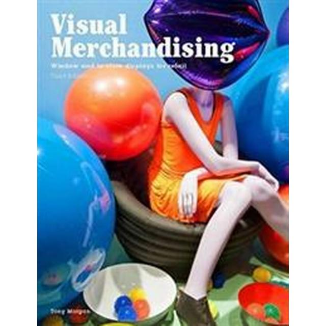 Visual Merchandising, Third Edition: Windows and In-Store Displays for Retail (Häftad, 2016)