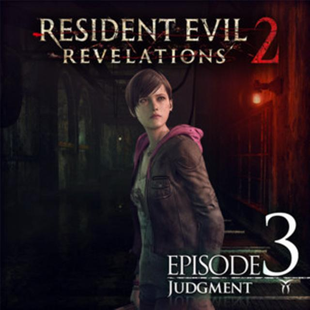 Resident Evil: Revelations 2 - Episode Three - Judgment