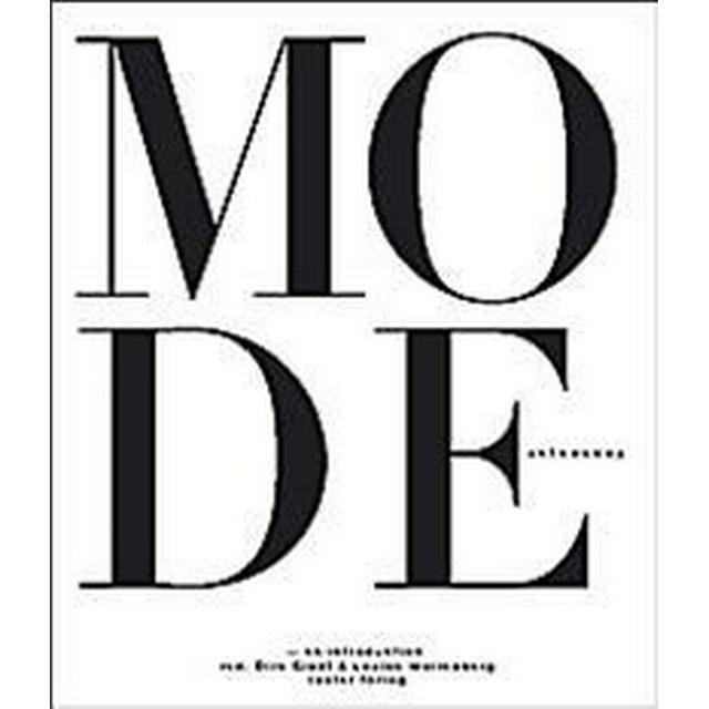 Mode - en introduktion: en tvärvetenskaplig betraktelse (Inbunden, 2009)