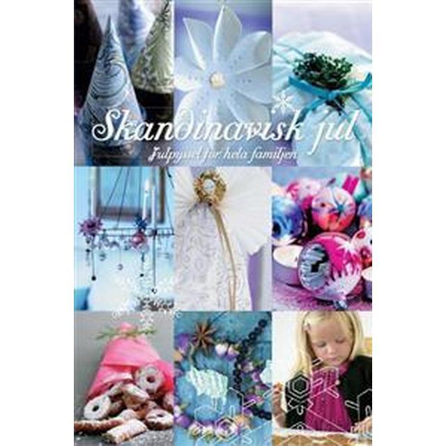 Skandinavisk jul: julpyssel för hela familjen (Inbunden, 2009)