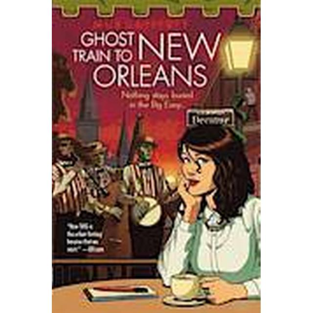 The Ghost Train to New Orleans (Häftad, 2014)