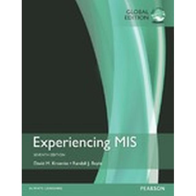 Experiencing MIS, Global Edition (Häftad, 2016)
