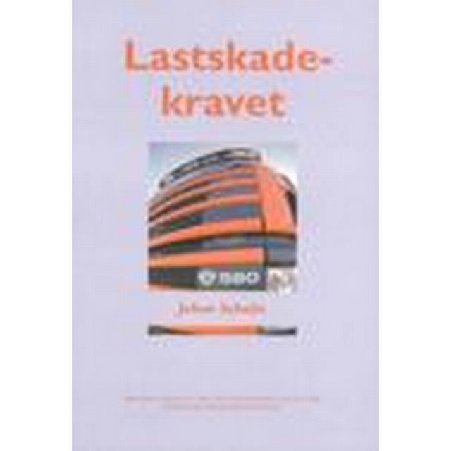 Lastskadekravet - En studie av reklamations- och preskriptionsreglerna i lagen om inrikes vägtransporter (Häftad, 2001)