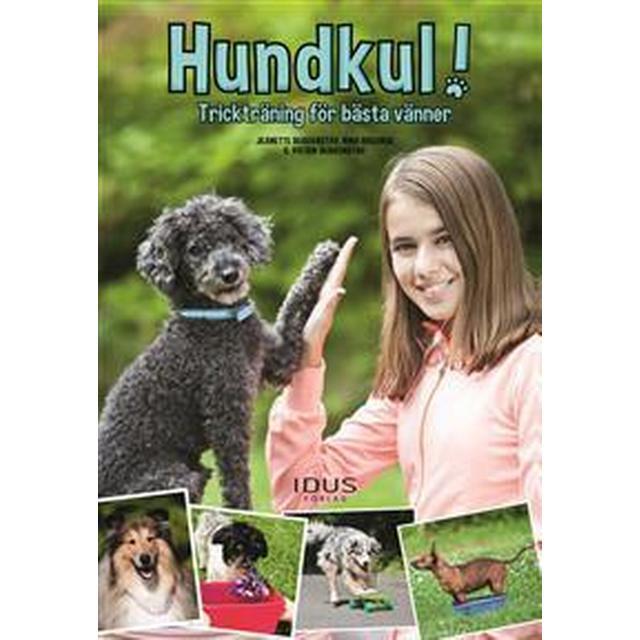 Hundkul! Trickträning för bästa vänner (Danskt band, 2017)