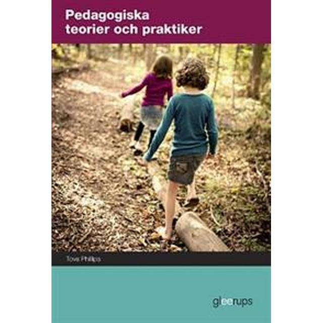 Pedagogiska teorier och praktiker (Board book, 2014)