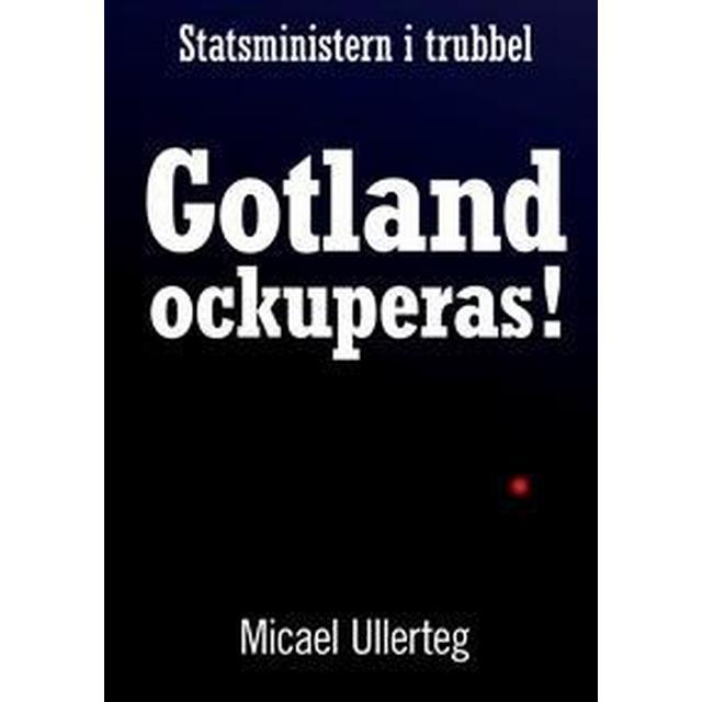 Gotland ockuperas! (Danskt band, 2013)