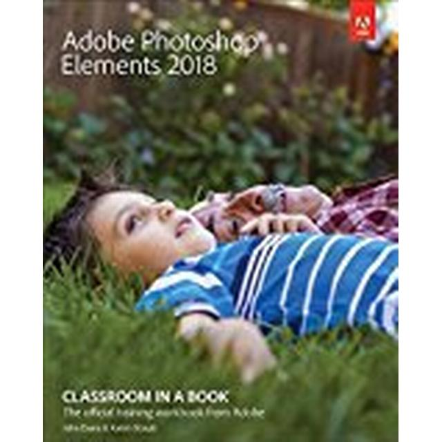 Adobe Photoshop Elements 2018 Classroom in a Book (Häftad, 2017)
