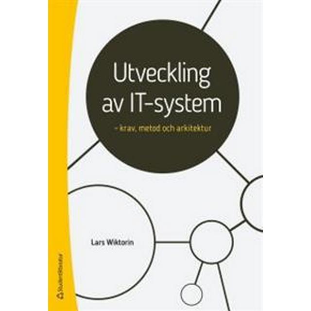 Utveckling av IT-system - - krav, metod och arkitektur (Häftad, 2018)