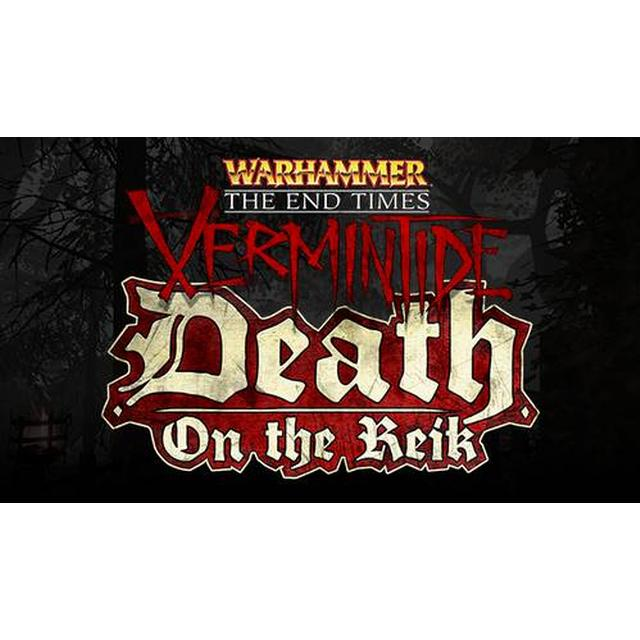 Warhammer: The End Times - Vermintide - Death on the Reik
