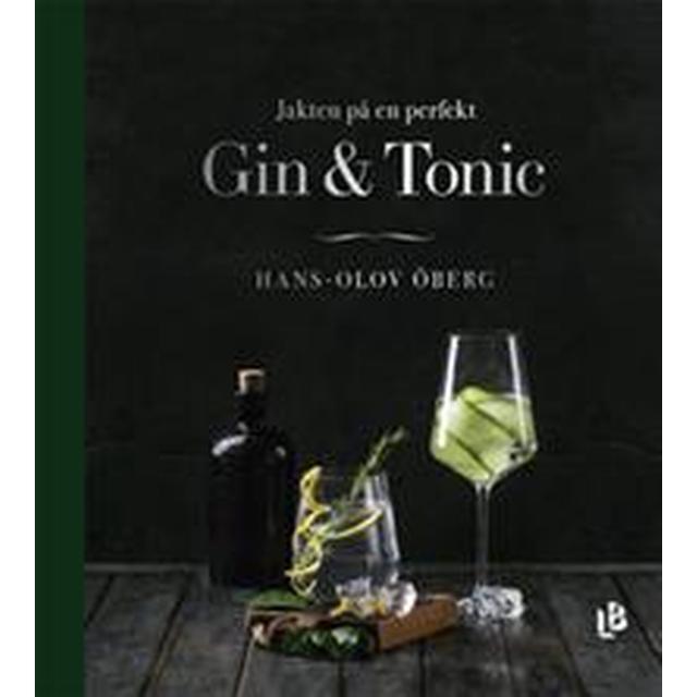 Jakten på en perfekt Gin & Tonic (E-bok)