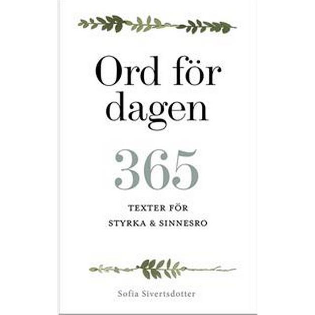 Ord för dagen - 365 texter för styrka & sinnesro (E-bok, 2018)