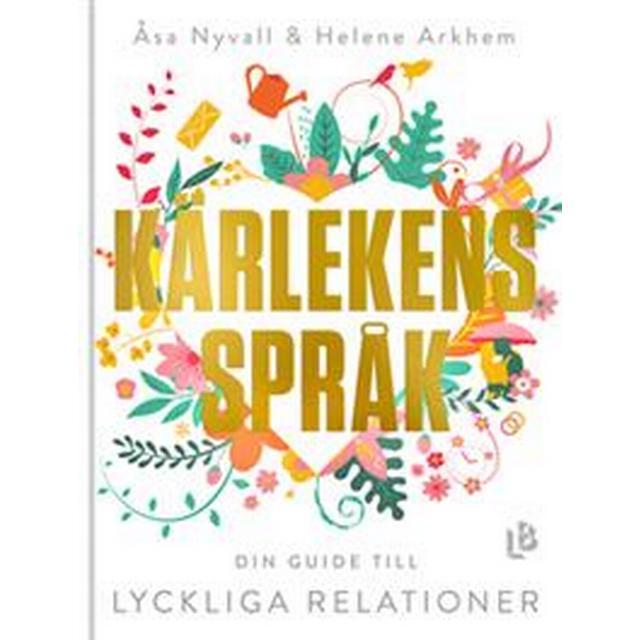 Kärlekens språk: din guide till lyckliga relationer (E-bok, 2019)