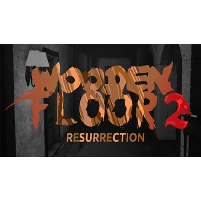 Wooden Floor 2: Resurrection