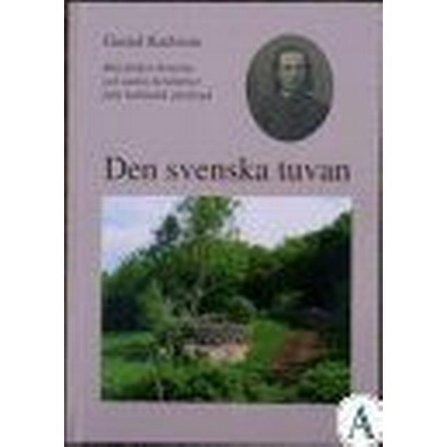 Den svenska tuvan: min farfars historia och andra berättelser från halländsk glesbygd (Inbunden, 2004)
