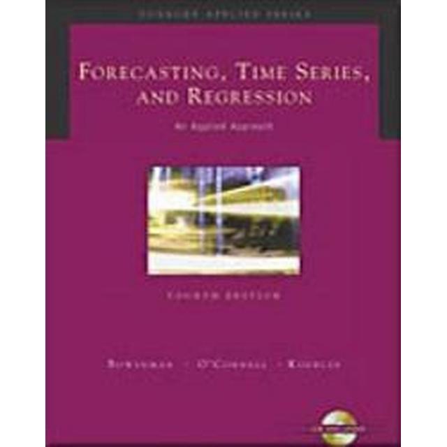 Forecasting, Time Series, and Regression (Inbunden, 2004)