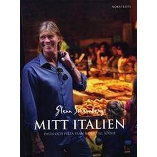 Mitt Italien: pasta och pizza från norr till söder (Inbunden, 2009)
