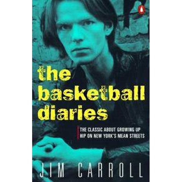 The Basketball Diaries: The Classic about Growing Up Hip on New York's Mean Streets (Häftad, 1987)