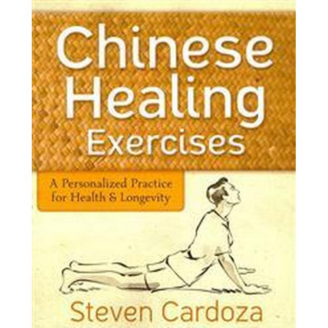Chinese Healing Exercises (Häftad, 2013)