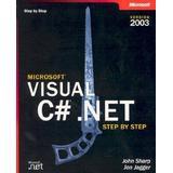 Microsoft visual c# step by step Böcker Visual C#.NET Step by Step 2003 (Step by Step (Microsoft))